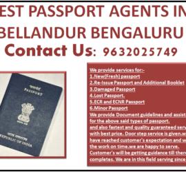 BEST PASSPORT AGENTS IN BELLANDUR BENGALURU 9632025749