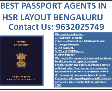 BEST PASSPORT AGENTS IN HSR LAYOUT BENGALURU 9632025749