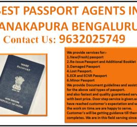 BEST PASSPORT AGENTS IN KANAKAPURA BENGALURU 9632025749