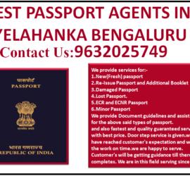 BEST PASSPORT AGENTS IN YELAHANKA BENGALURU 9632025749