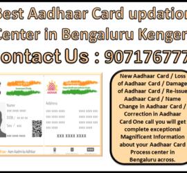 Best Aadhaar Card updation Center in Bengaluru Kengeri 9071767778