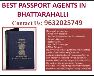 BEST PASSPORT AGENTS IN BHATTARAHALLI 9632025749