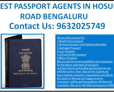BEST PASSPORT AGENTS IN HOSUR ROAD BENGALURU 9632025749