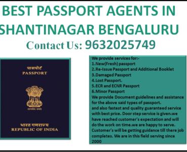 BEST PASSPORT AGENTS IN SHANTINAGAR BENGALURU 9632025749