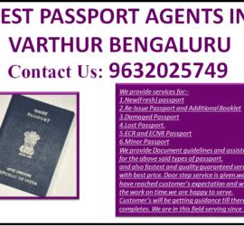 BEST PASSPORT AGENTS IN VARTHUR BENGALURU 9632025749
