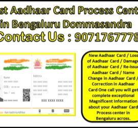 Best Aadhaar Card Process Center in Bengaluru Dommasandra 9071767778