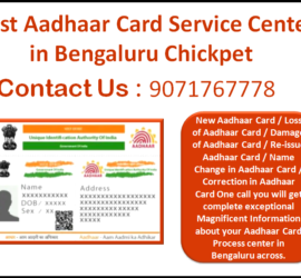 Best Aadhaar Card Service Center in Bengaluru Chickpet 9071767778