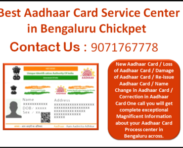 Best Aadhaar Card Service Center in Bengaluru Chickpet 9071767778