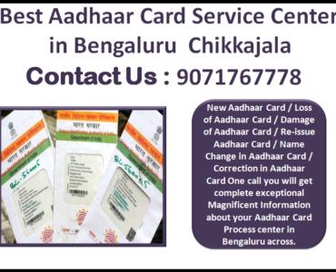 Best Aadhaar Card Service Center in Bengaluru Chikkajala 9071767778