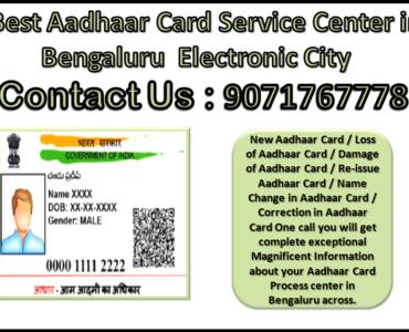 Best Aadhaar Card Service Center in Bengaluru Electronic City 9071767778