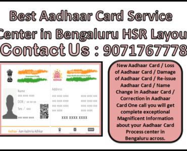 Best Aadhaar Card Service Center in Bengaluru HSR Layout 9071767778