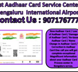 Best Aadhaar Card Service Center in Bengaluru International Airport 9071767778