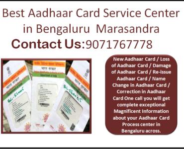 Best Aadhaar Card Service Center in Bengaluru Marasandra 9071767778