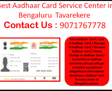 Best Aadhaar Card Service Center in Bengaluru Tavarekere 9071767778