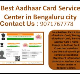 Best Aadhaar Card Service Center in Bengaluru city 9071767778