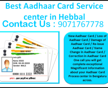 Best Aadhaar Card Service center in Hebbal 9071767778