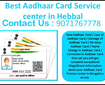 Best Aadhaar Card Service center in Hebbal 9071767778