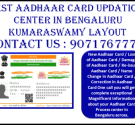 Best Aadhaar Card updation Center in Bengaluru Kumaraswamy Layout 9071767778