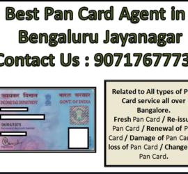 Best Pan Card Agent in Bengaluru Jayanagar 9071767773