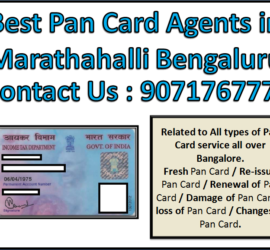 Best Pan Card Agents in Marathahalli Bengaluru 9071767773