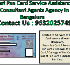 Best Pan Card Service Assistance Consultant Agents Agency in Bengaluru 9632025749