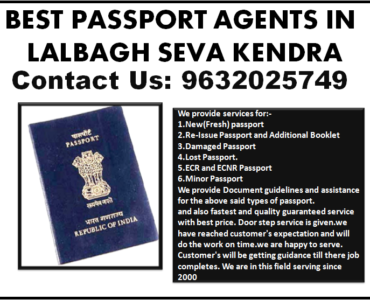 BEST PASSPORT AGENTS IN LALBAGH SEVA KENDRA 9632025749