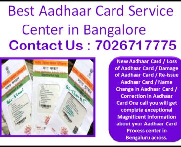 Best Aadhaar Card Service Center in Bangalore 7026717775