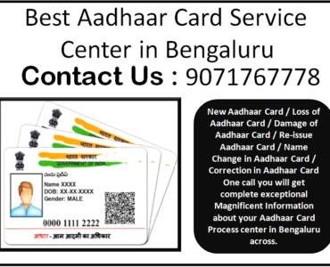 Best Aadhaar Card Service Center in Bengaluru 9071767778