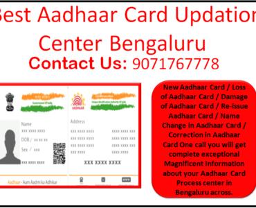 Best Aadhaar Card Updation Center Bengaluru 9071767778