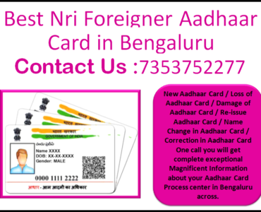 Best Nri Foreigner Aadhaar Card in Bengaluru 7353752277
