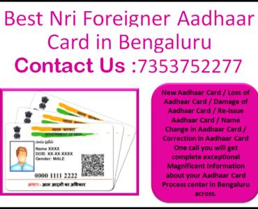 Best Nri Foreigner Aadhaar Card in Bengaluru 7353752277