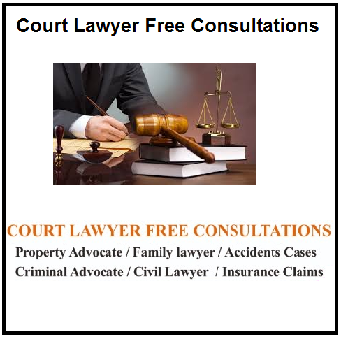 Court Lawyer free Consultations 554